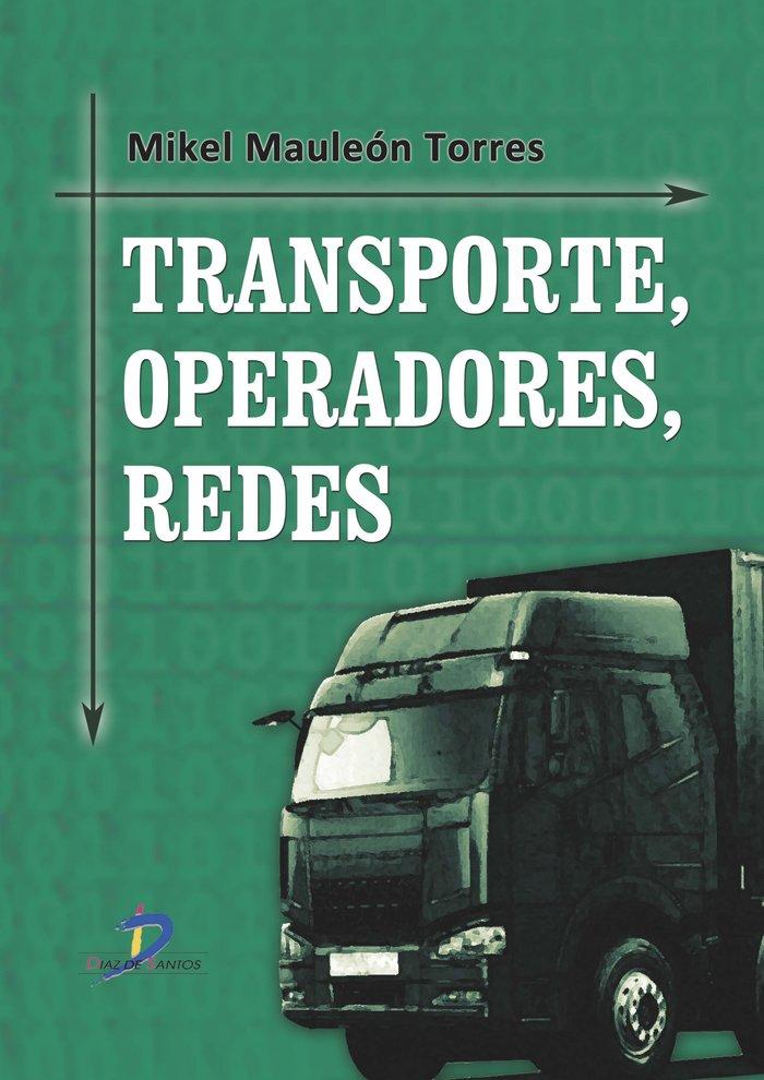 Transporte operadores redes