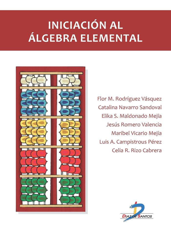 Iniciacion al algebra elemental
