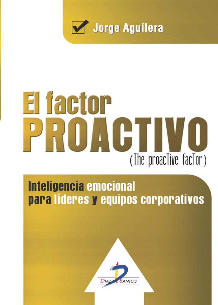 Factor proactivo. (the proactive factor),el