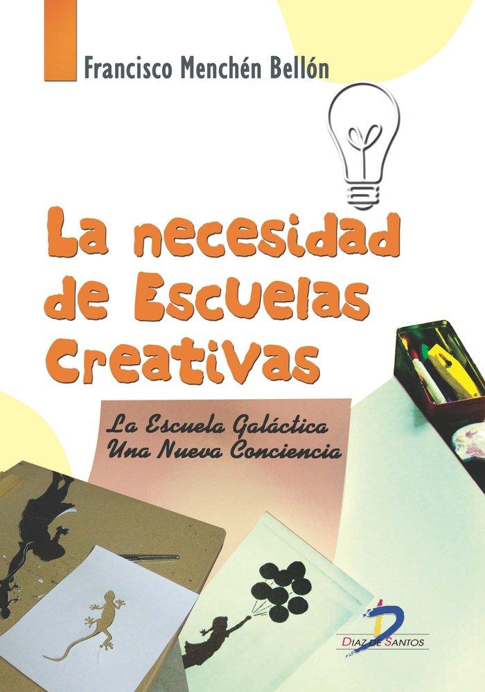Necesidad de escuelas creativas,la
