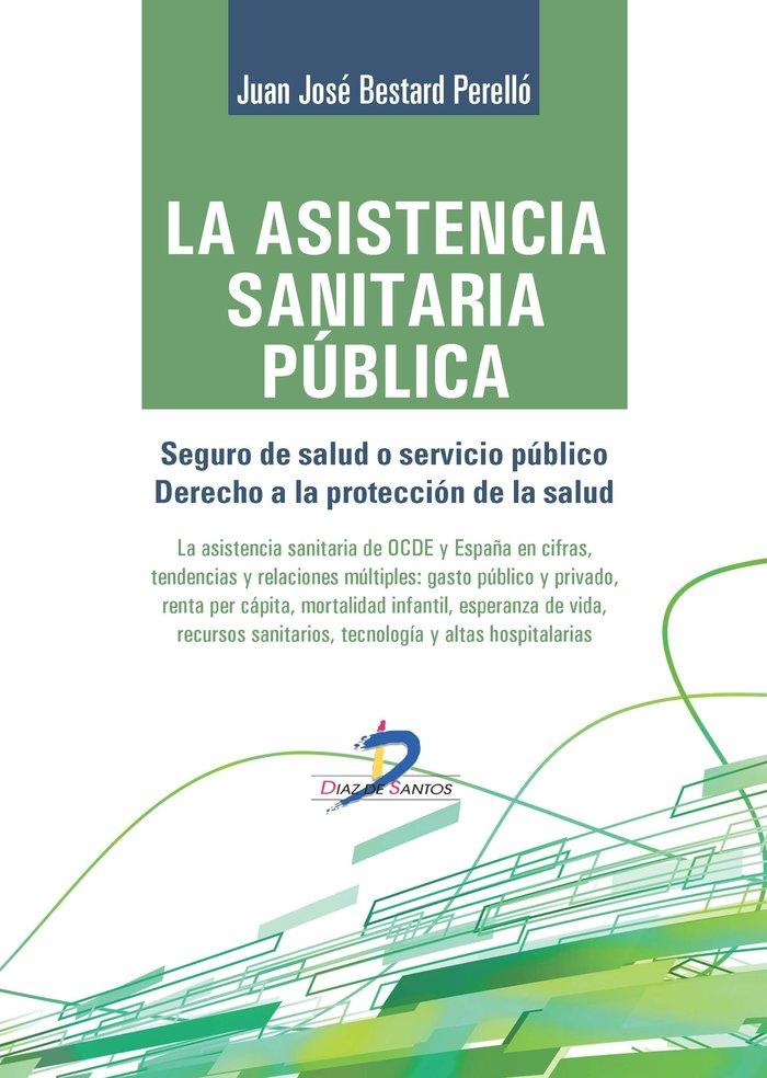Asistencia sanitaria publica,la