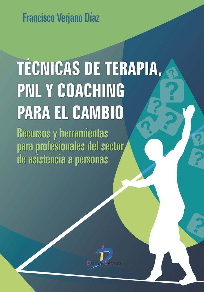 Tecnicas de terapia, pnl y coaching para el cambio