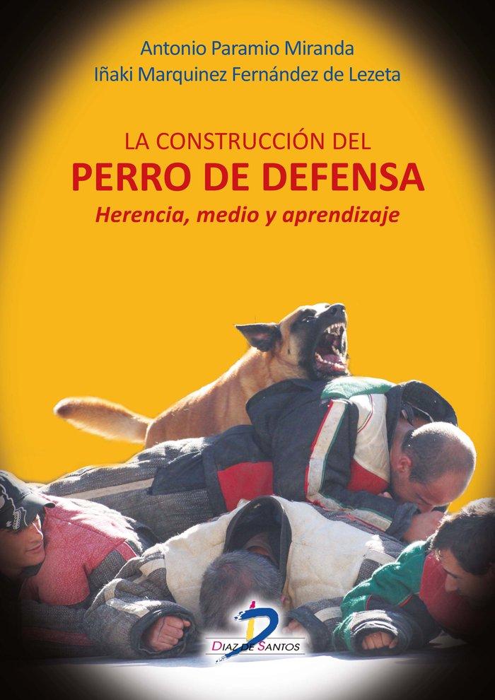 Construccion del perro de defensa,la