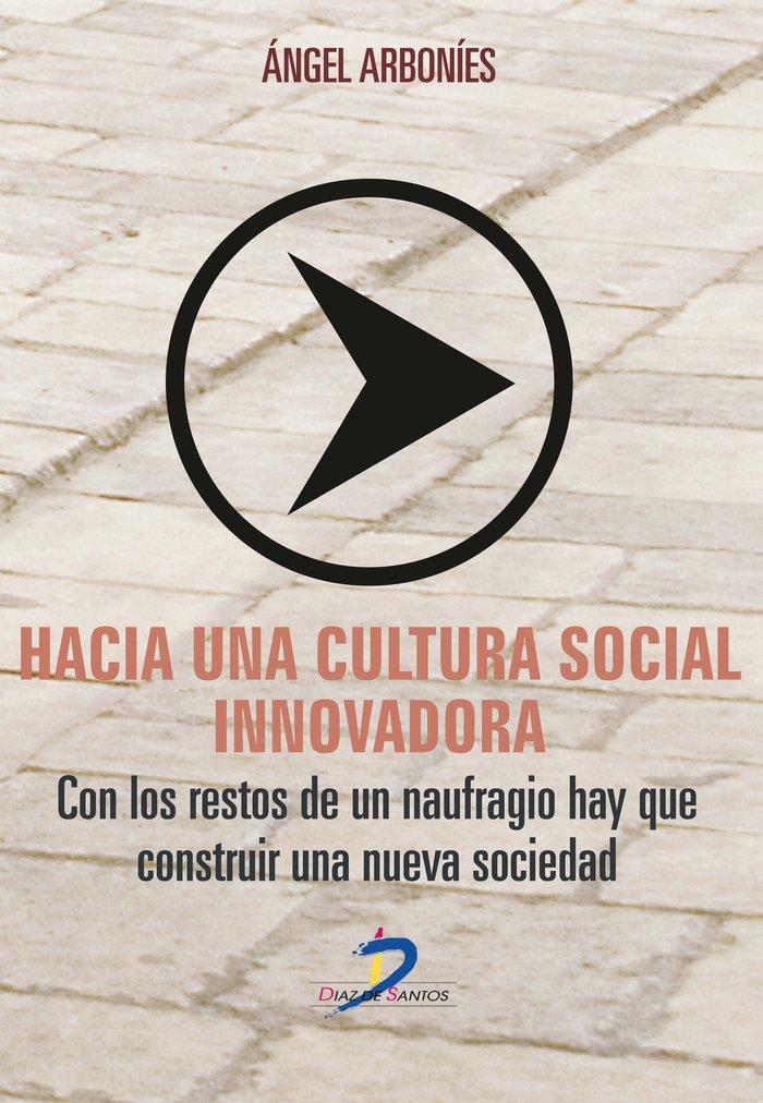 Hacia una cultura social innovadora