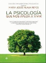 Psicologia que nos ayuda a vivir,la