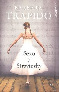 Sexo y stravinsky