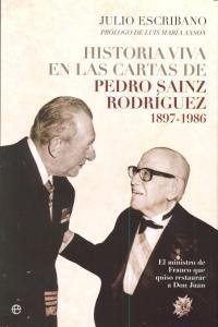 Historia viva en cartas de pedro sainz rodriguez 1897-1986