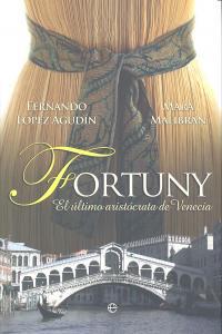 Fortuny ultimo aristocrata de venecia, el