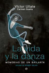 Vida y la danza, la