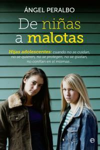 De niñas a malotas hijas adolescentes