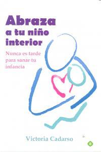 Abraza a tu niño interior