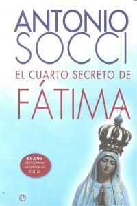 Cuarto secreto de fatima,el