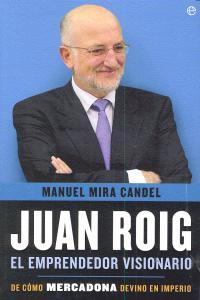 Juan roig el emprendedor visionario