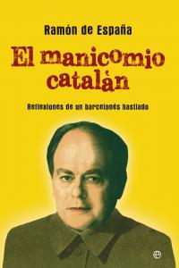 Manicomio catalan, el