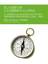 Cami cap a l'america llatina,el