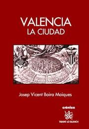 Valencia la ciudad