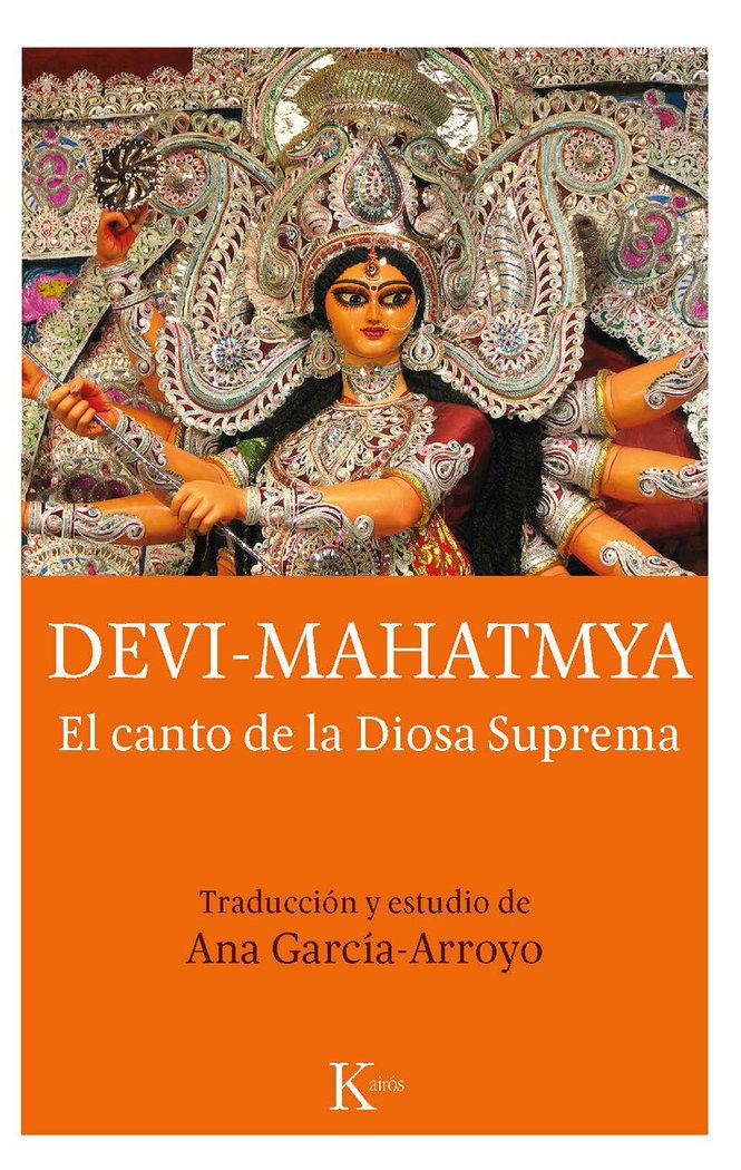 Devi mahatmya el canto de la diosa suprema