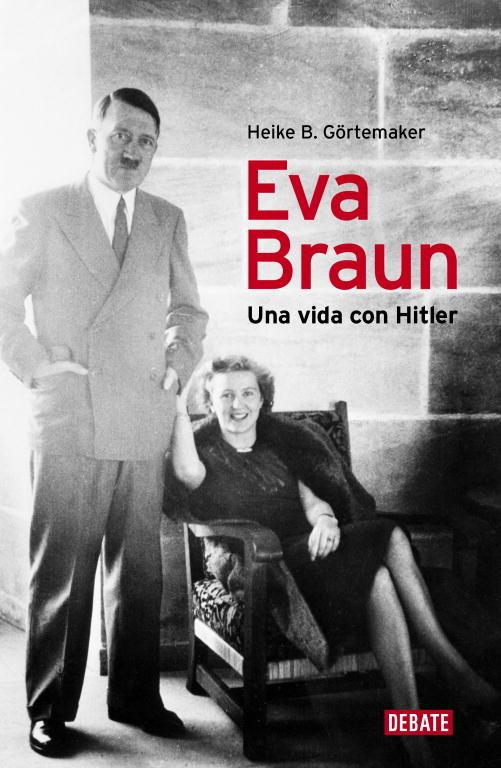 Eva braun una vida con hitler