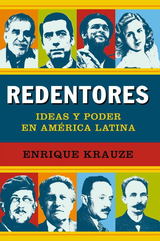 Redentores ideas y poder en america latina