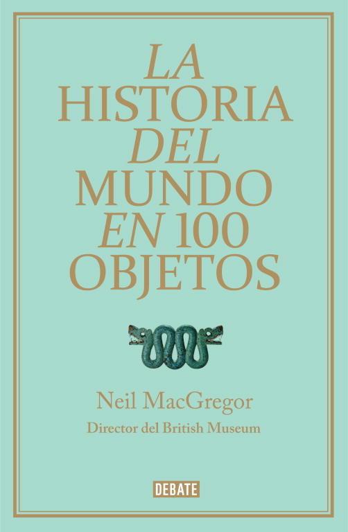Historia del mundo en 100 objetos,la