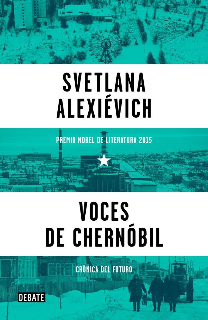 Voces de chernobil cronicas del futuro