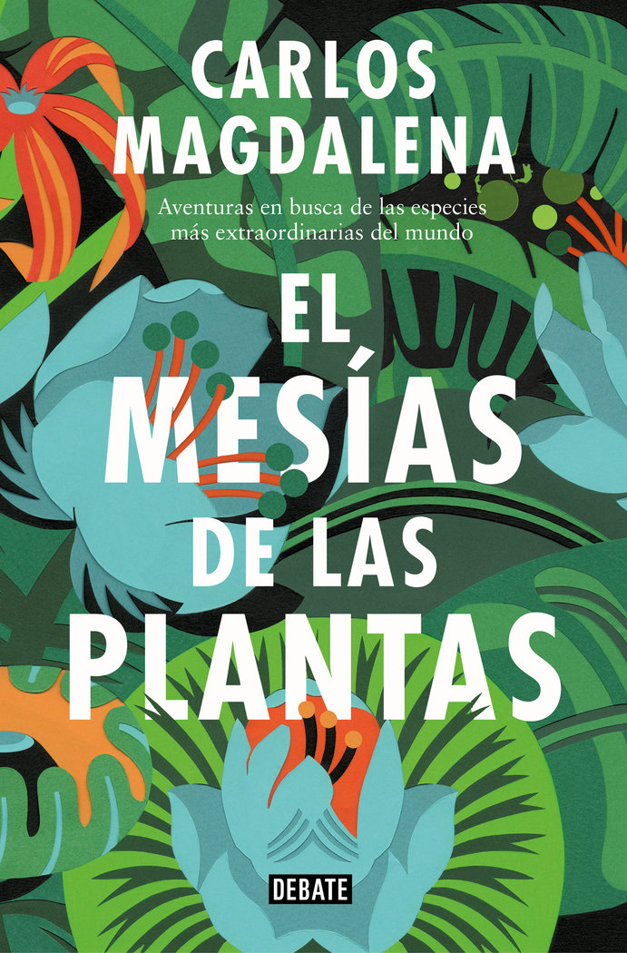 Mesias de las plantas,el