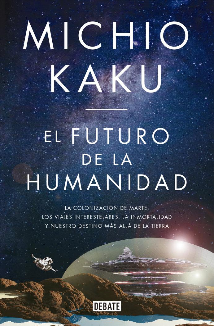 Futuro de la humanidad,el