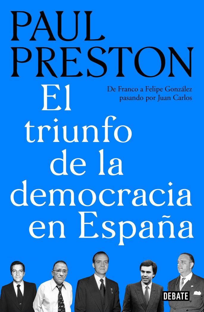 Triunfo de la democracia en españa,el