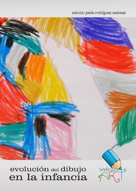 Evolucion del dibujo en la infancia