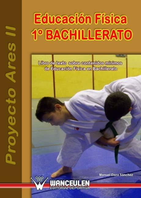 Proyecto ares ii, educacion fisica, 1 bachillerato