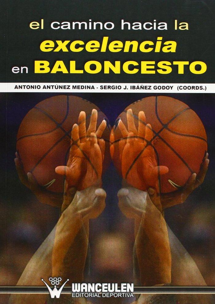 Camino hacia la excelencia en baloncesto,el