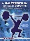 Halterofilia aplicada al deporte,la