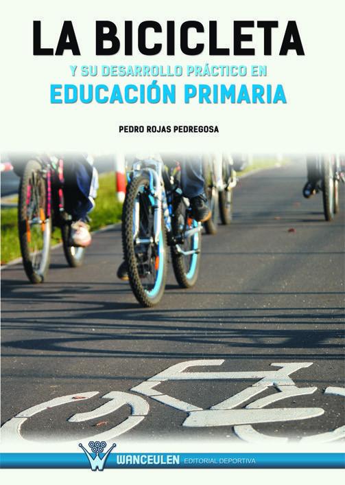 Bicicleta y su desarrollo practico en educacion primaria,la