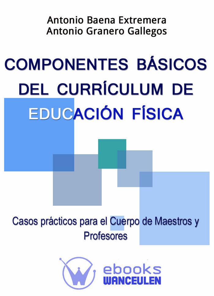Componentes basicos del curriculum de educacion fisica.
