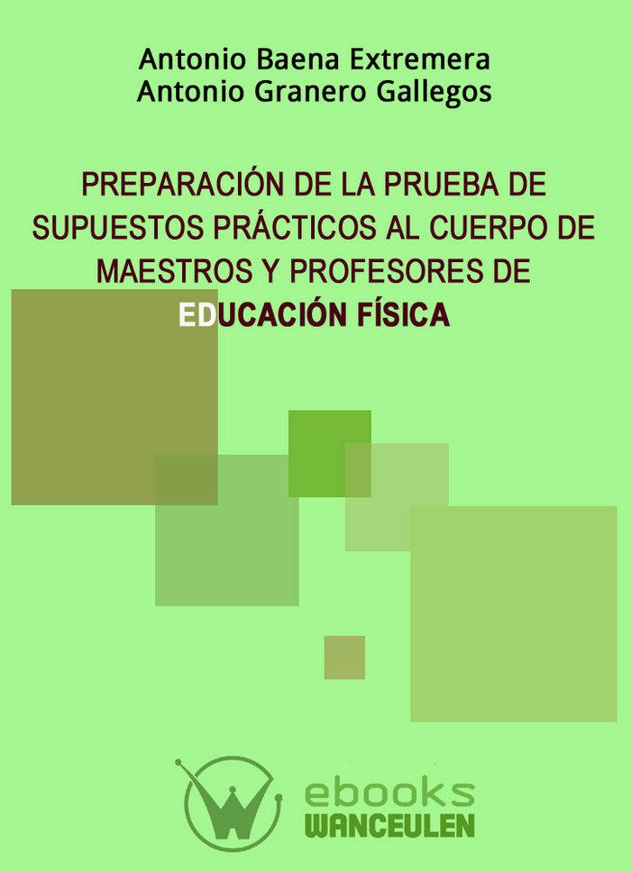 Preparacion de la prueba de supuestos practicos al cuerpo de