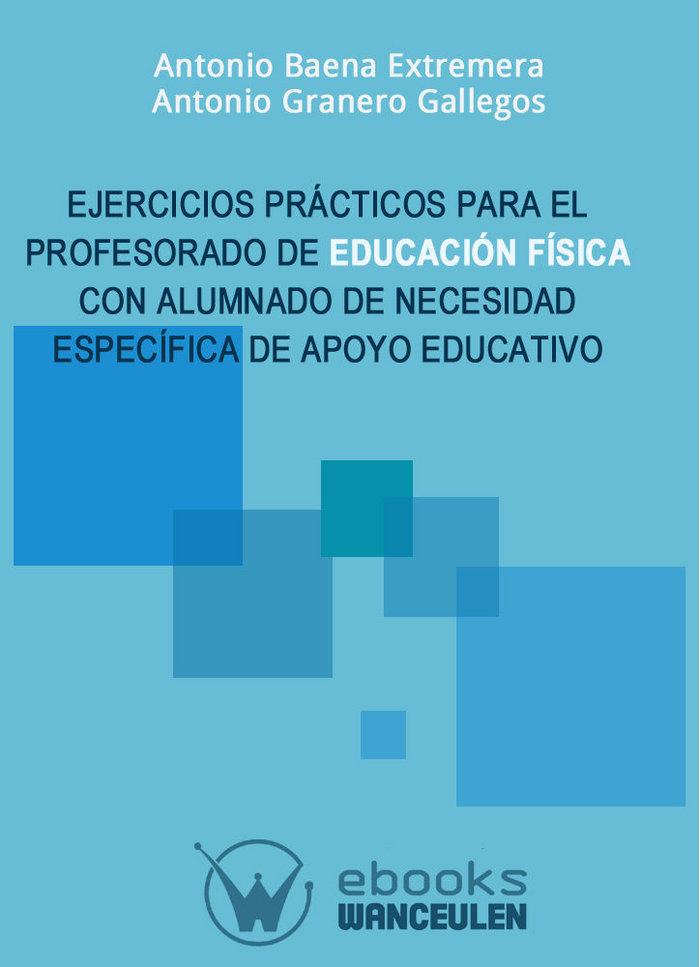 Ejercicios practicos para el profesorado de educacion fisica