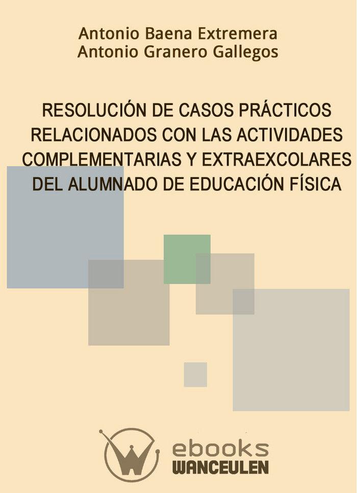 Resolucion de casos practicos relacionados con las actividad