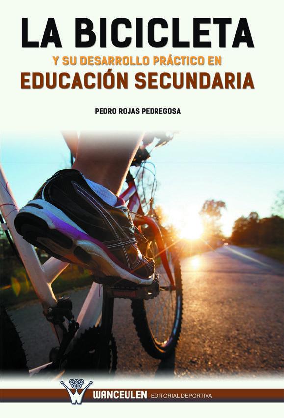 Bicicleta y su desarrollo practico en educacion secundaria,l