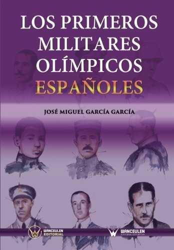 Primeros militares olimpicos españoles,los