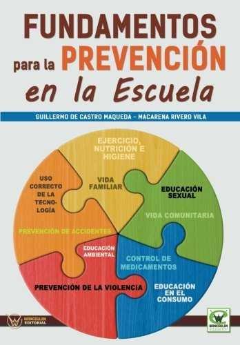 Fundamentos para la prevencion en la escuela
