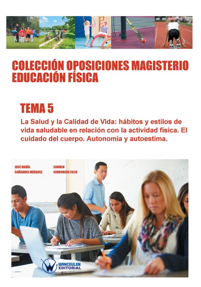 Coleccion oposiciones magisterio educacion fisica. tema 5