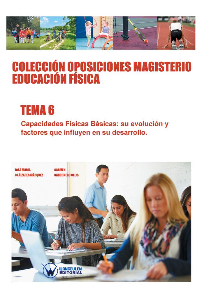 Coleccion oposiciones magisterio educacion fisica. tema 6