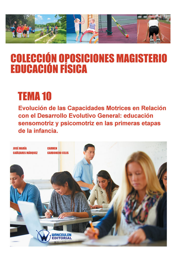 Coleccion oposiciones magisterio educacion fisica. tema 10