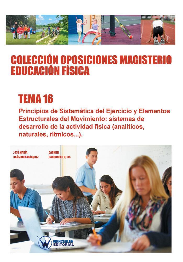Coleccion oposiciones magisterio educacion fisica. tema 16
