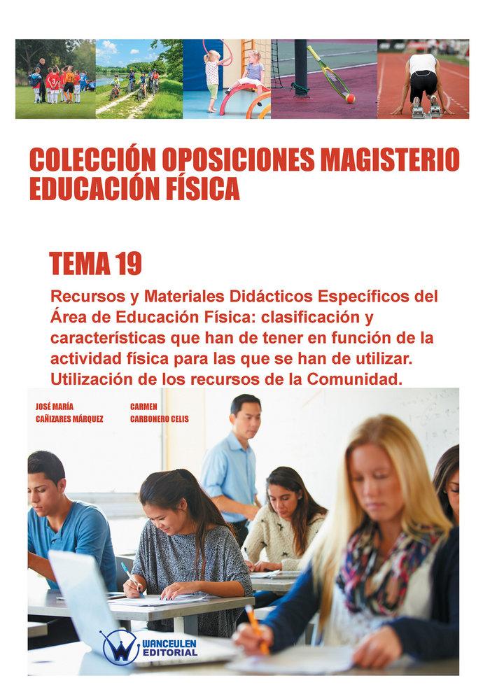Coleccion oposiciones magisterio educacion fisica. tema 19