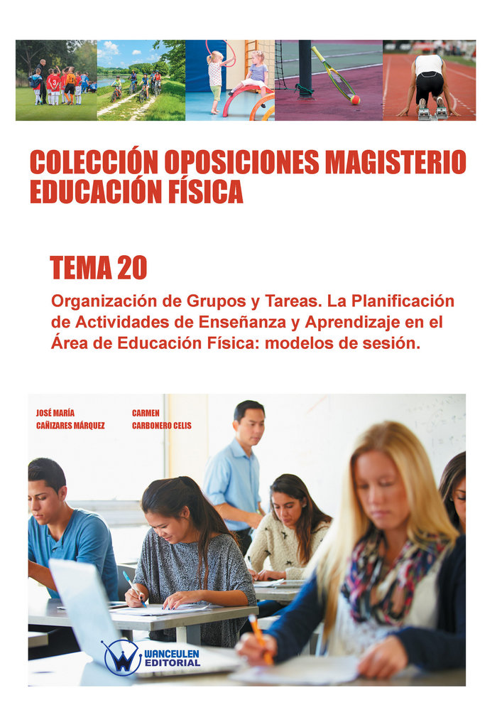 Coleccion oposiciones magisterio educacion fisica. tema 20