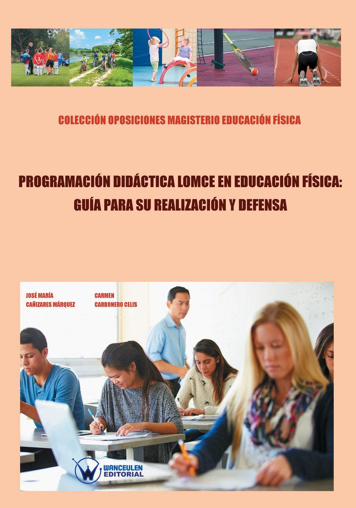 Programacion didactica lomce en educacion fisica: guia para