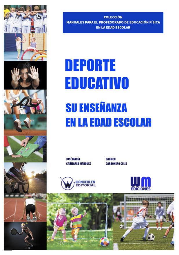 Deporte educativo. su enseñanza en la edad escolar