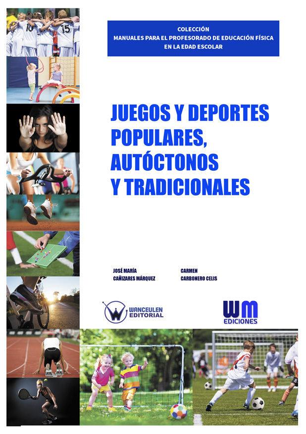 Juegos y deportes populares, autoctonos y tradicionales