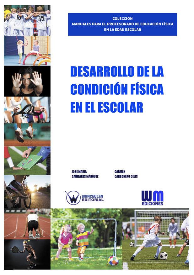 Desarrollo de la condicion fisica en el escolar